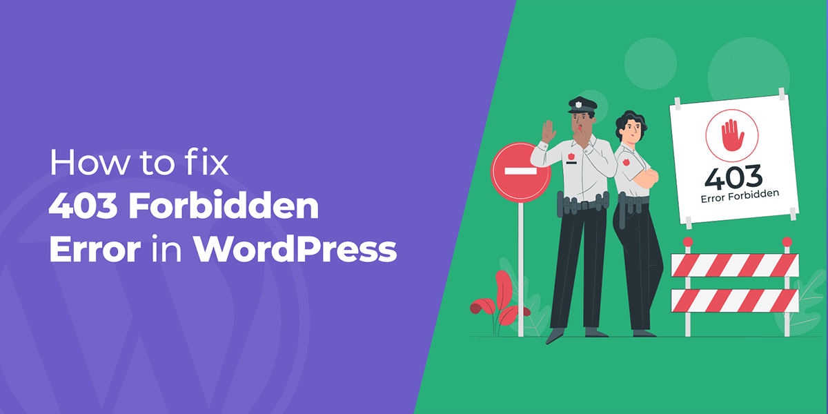 How to Fix 403 Forbidden Error in WordPress