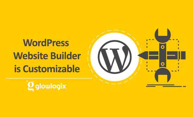 WordPress Website builder is Customizable