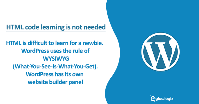 HTML code learning is not needed