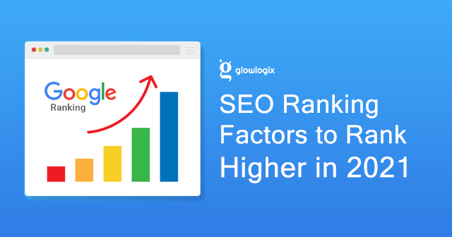 SEO Ranking Factor to Rank Higher in 2021