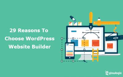 WordPress Website Builder, 29 Reasons To Choose