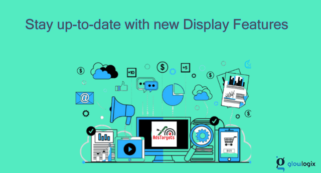 Stay up-to-date with new Display Features